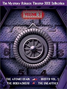 The Mystery Science Theater 3000 Collection, Vol. 3 (The Atomic Brain / The Sidehackers / The Unearthly / Shorts, Vol. 2)