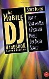 img - for The Mobile DJ Handbook: How to Start & Run a Profitable Mobile Disc Jockey Service book / textbook / text book