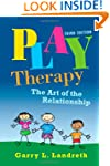 Play Therapy: The Art of the Relation...