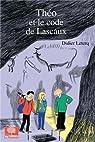 Théo et le code de Lascaux par Leterq