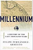 Millennium; A History of the Last Thousand Years