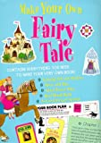 Make Your Own Fairy Tale (0316855642) by Denman, Cherry