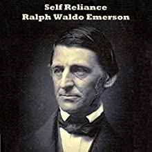 Self Reliance Audiobook by Ralph Waldo Emerson Narrated by Alana Munro