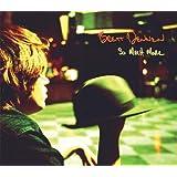 So Much More ~ Brett Dennen