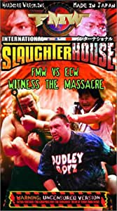 FMW (Frontier Martial Arts Wrestling) - International Slaughterhouse [VHS]