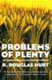 img - for Problems of Plenty: The American Farmer in the Twentieth Century (American Ways Series) book / textbook / text book