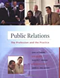 img - for Public Relations: The Practice and the Profession (NAI, text alone) book / textbook / text book