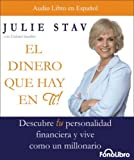img - for El Dinero Que Hay En Ti (Spanish Edition) by Julie Stav (2007-12-10) book / textbook / text book