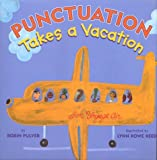 Punctuation Takes a Vacation (0823418200) by Robin Pulver