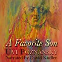 A Favorite Son (       UNABRIDGED) by Uvi Poznansky Narrated by David Kudler