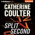 Split Second: An FBI Thriller Audiobook by Catherine Coulter Narrated by Renee Raudman, Paul Costanzo