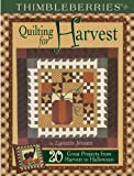 Thimbleberries Quilting for Harvest: 20 Great Projects from Harvest to Halloween (Thimbleberries) (1890621161) by Lynette Jensen