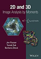 2D and 3D Image Analysis by Moments Front Cover