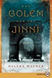 The Golem and the Jinni LP: A Novel