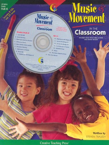 Music and Movement in the Classroom: Teacher Resource Books and Planners [With CDs]