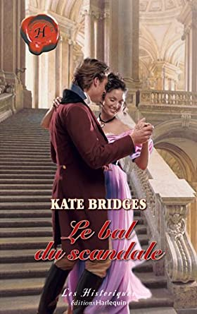 Le bal du scandale de Kate Bridges 5100J4MJJ2L._SY445_