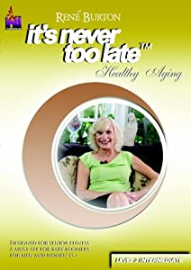 It's Never Too Late  (Healthy Aging Level 2,  Intermediate)