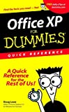 Office XP for Dummies: Quick Reference (0764508202) by Lowe, Doug