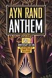 Anthem: The Classic Novel of Individualism