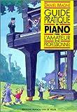 Guide pratique du piano pour l'amateur et le professionnel
