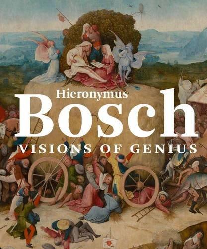 Hieronymus Bosch: Visions of Genius PDF