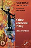 img - for Crime and Social Policy (The Gildredge Social Policy Series) book / textbook / text book