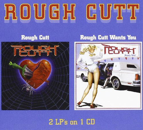Rough Cutt / Rough Cutt Wants You