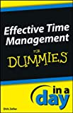 img - for Effective Time Management In a Day For Dummies book / textbook / text book