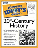 The Complete Idiot's Guide to 20th-Century History (0028633857) by Axelrod, Alan