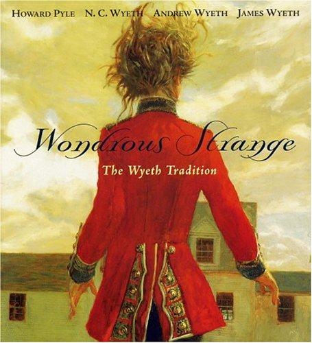 wondrous-strange-the-wyeth-tradition