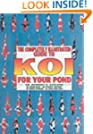 Guide to Koi for Your Pond