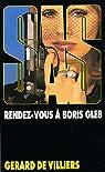 SAS, tome 33 : Rendez-vous � Boris Gleb par Villiers