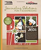 Journaling Solutions for Scrapbooks (Creating Keepsakes) Creating Keepsakes scrapbook magazine editors