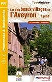 echange, troc FFRP - Les plus beaux villages d'Aveyron... à pied : 20 Promenades et randonnées