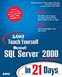 Richard Waymire Sams Teach Yourself Microsoft SQL Server 2000 in 21 Days