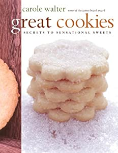 Download ebook Great Cookies: Secrets to Sensational Sweets