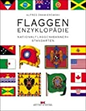 img - for Flaggen- Enzyklop die. Nationalflaggen, Banner, Standarten. book / textbook / text book