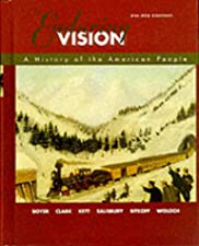 The Enduring Vision A History of the American People by Paul S. Boyer
