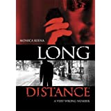 Long Distance ~ Monica Keena