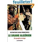 Le drame algérien. Un peuple en otage