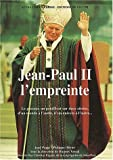 echange, troc Jean Poggi, Philippe Olivier, Hugues Vassal - Jean-Paul II, l'empreinte