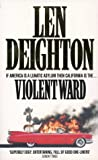 Violent Ward (0006479014) by Deighton, Len