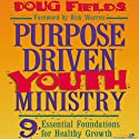 Purpose Driven® Youth Ministry (       UNABRIDGED) by Doug Fields Narrated by Adam Black