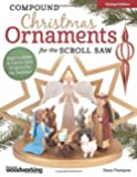 Compound Christmas Ornaments for the Scroll Saw, Revised Edition: Easy-to-Make and Fun-to-Give Projects for the Holidays