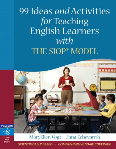 99 Ideas and Activities for Teaching English Learners with the SIOP Model (Classroom Management Models compare prices)