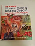 img - for The Women's Guide to Beating Disease and Living a Happy, Acitve Life 2016 book / textbook / text book