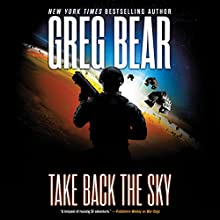 Take Back the Sky Audiobook by Greg Bear Narrated by Jay Snyder