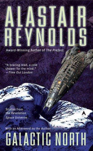 Galactic North, Alastair Reynolds