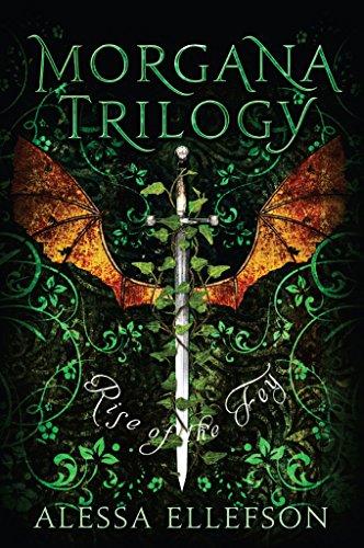 Alessa Ellefson - Rise of the Fey: A Modern Take On Arthurian Legends (Morgana Trilogy Book 2)