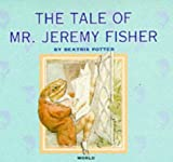 The Tale of Mr. Jeremy Fisher (Beatrix Potter Library) (0749818611) by Beatrix Potter